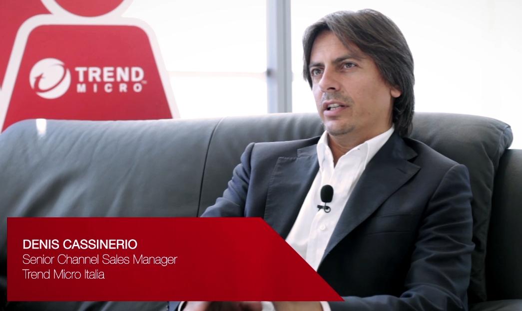 Denis Cassinerio, Senior Channel Sales Manager Trend Micro Italia