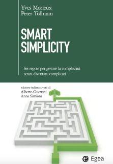 Yves Morieux, Peter Tollman, ''Smart simplicity'', Egea, 192 pp., 2015