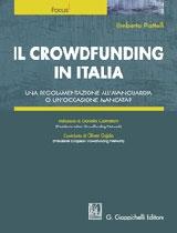 """""""Il crowdfunding in Italia: una regolamentazione all'avanguardia o un'occasione mancata?"""" Giappichelli, Torino, 2013"""